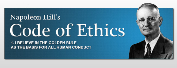 My Code Of Ethics from Napoleon Hill's Laws of Success