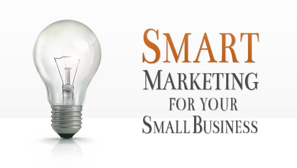 Smart Marketing For Your Small Business