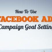 Facebook Ads Campaign Goal Setting