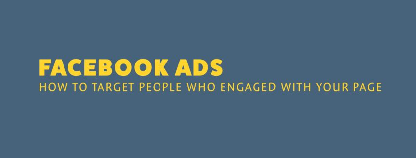 How To Target People Who Engage With Your Facebook Page