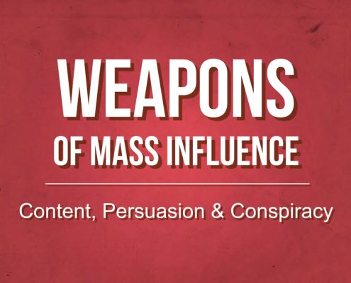 Weapons of Mass Influence - Content Persuasion and Conspiracy